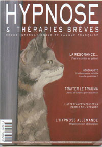 Revue Hypnose & Thérapies Brèves: Généraliste, un thérapeute soluble dans le quotidien ? Dr Delphine Rive-Vivier